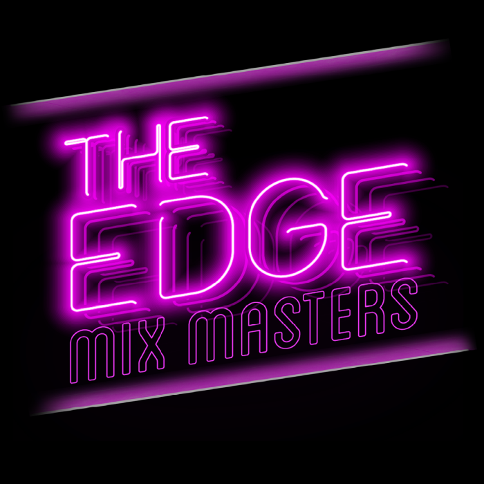 The Edge Mix Masters
