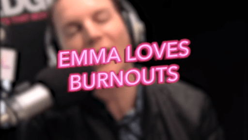 Emma Loves Burnouts