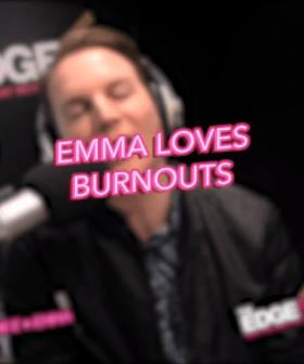 Emma Loves Burnouts