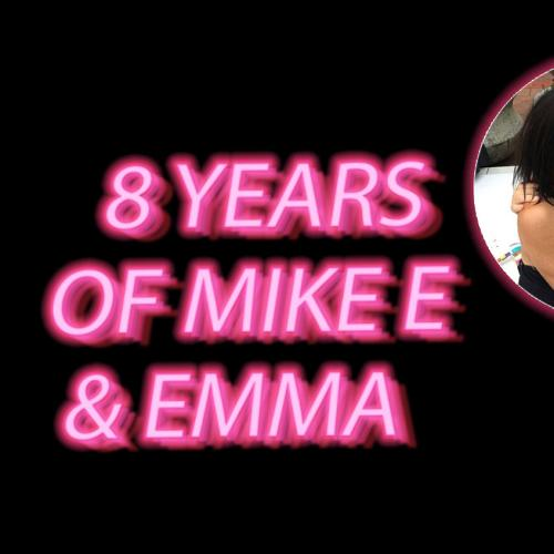 Mike E and Emma Have Been On The Edge For 8 Years!