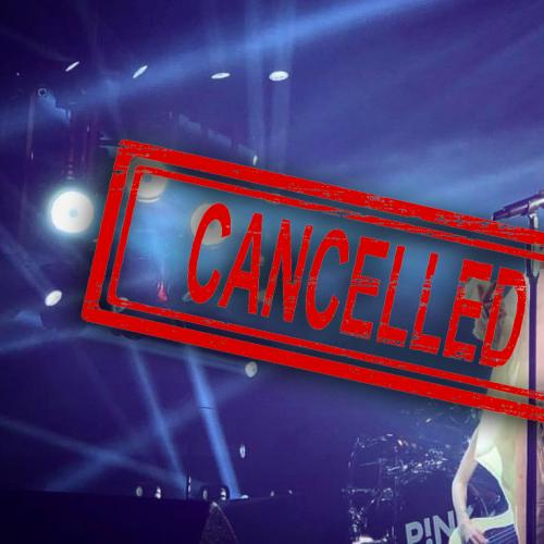 Tonight's P!NK Show Has Been Called Off