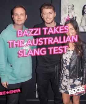 Bazzi Takes The Australian Slang Test