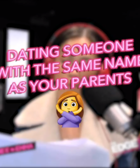 Dating Someone With The Same Name As Your Parents Is a No Go