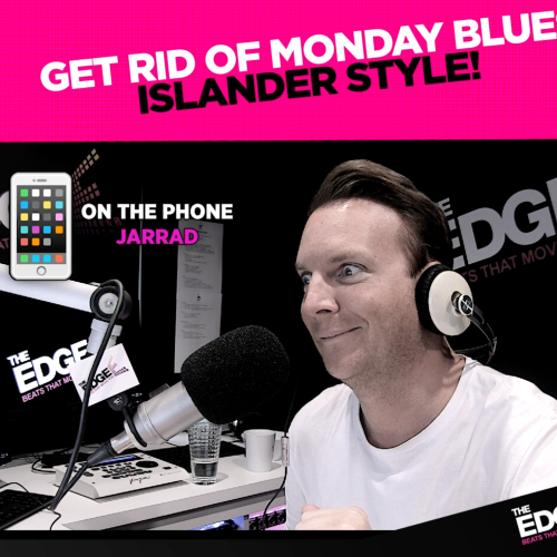 Get Rid Of Monday Blues The Islander Way!