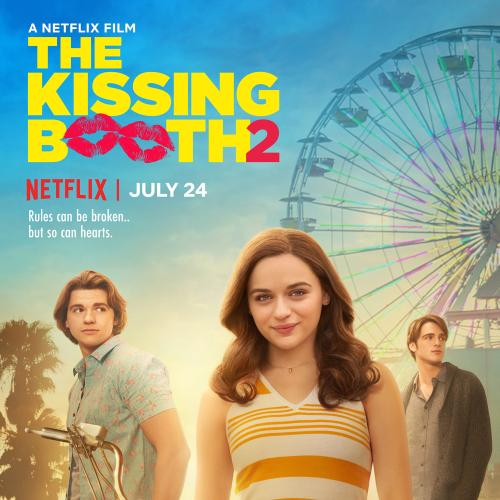 The Kissing Booth 2 Has A Release Date & It's SOON!